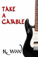 Take a Gamble by N. Wood