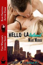 Hello LAlaland by Madi Merek