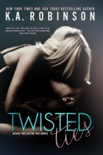 Twisted Ties (The Ties Series #2) by K.A. Robinson