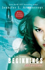 Lux: Beginnings (Obsidian & Onyx) by Jennifer L. Armentrout
