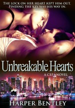 Unbreakable Hearts (CEP #2) by Harper Bentley