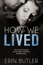How We Lived by Erin Butler