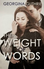 Better Deeds Than Words (Words #2) by Georgina Guthrie