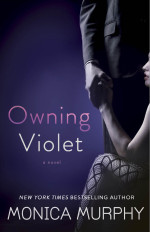 Owning Violet by Monica Murphy Cover Reveal