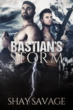 Bastian's Storm (Surviving Raine #2) by Shay Savage