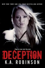 Deception by K.A. Robinson