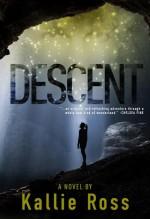 Descent by Kallie Ross