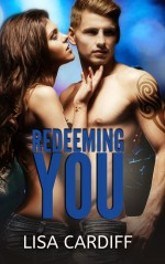 Redeeming You by Lisa Cardiff