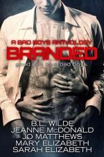 Branded a Bad Boys Anthology
