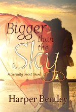 Bigger Than The Sky by Harper Bentley