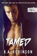 Tamed by K.A. Robinson