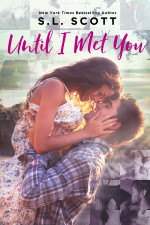 Until I Met You by SL Scott