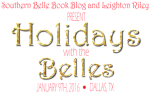 Holidays with the Belles – Jan 9th, 2016 Dallas, TX