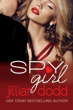 Spy Girl by Jillian Dodd