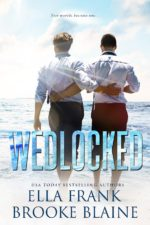 Wedlocked by Ella Frank & Brooke Blaine