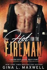 Hot for the Fireman (Boston Heat #1) by Gina L. Maxwell