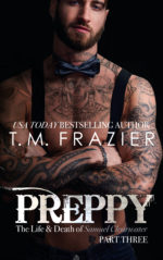 Preppy (Part Three) by T.M. Frazier