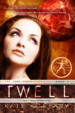 Twell & The Uprising (Como Chronicles #3) by Kate O'Leary