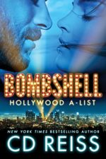Bombshell (Hollywood A-List Book 1) by CD Reiss