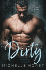 Dirty by Michelle Horst