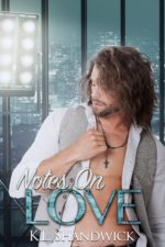 Notes on Love by K.L. Shandwick