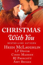 Christmas with You by Heidi McLaughlin, L.P. Dover, Cindi Madsen, RJ Prescott & Amy Briggs