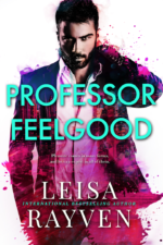Professor Feelgood by Leisa Reyven