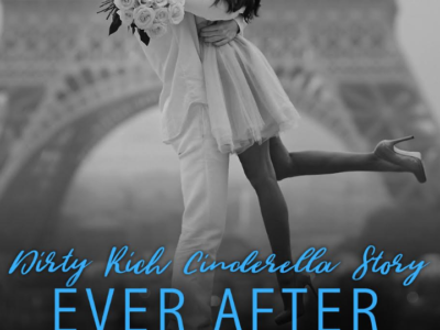 Dirty Rich Cinderella Story: Ever After (Dirty Rich #5) by Lisa Renee Jones
