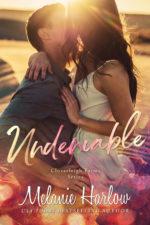 Undeniable by Melanie Harlow  by Melanie Harlow