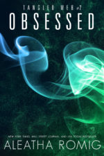 Obsessed (Tangled Web #2) by Aleatha Romig