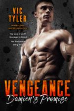 Vengeance: Damien's Promise by Vic Tyler