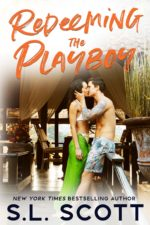 Redeeming the Playboy by S.L. Scott