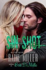 Sin Shot by Raine Miller