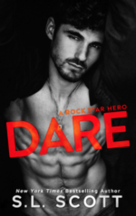 Dare – A Rock Star Hero by S.L. Scott