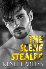 The Scene Stealer by Renee Harless