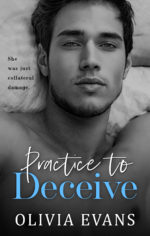 Practice to Deceive by Olivia Evans