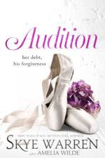 Audition by Skye Warren and Amelia Wilde