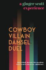 Cowboy Villain Damsel Duel by Ginger Scott
