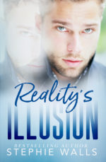 Reality's Illusion by Stephie Walls