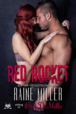 Red Rocket (Vegas Crush #3) by Raine Miller, writing as Brit DeMille